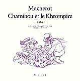 Chaminou et le Khrompire (1964) Tome 1 - Chaminou et le Khrompire (1964)