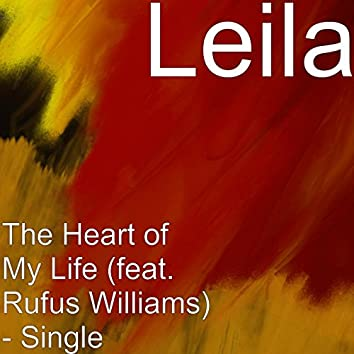 The Heart of My Life (feat. Rufus Williams)