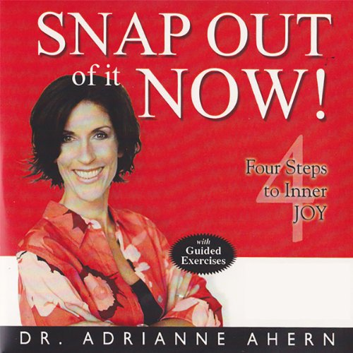 Snap Out of It Now! audiobook cover art