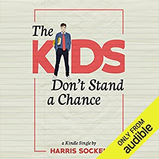 The Kids Don't Stand a Chance audiobook cover art
