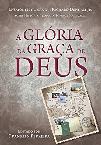 A Glória da Graça de Deus