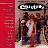 Clueless: Original Motion Picture Soundtrack by Various Artists, Cracker, Luscious Jackson, Radiohead, World Party, Beastie Boys [Music CD]