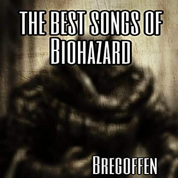 The Best Songs Of Biohazard