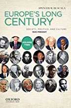 Europe's Long Century: Volume 2: 1945-Present: Society, Politics, and Culture