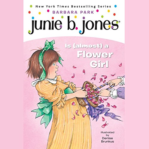 Junie B. Jones is (Almost) a Flower Girl, Book 13 cover art