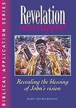 Revelation Unwrapped: Commentary on Revelation