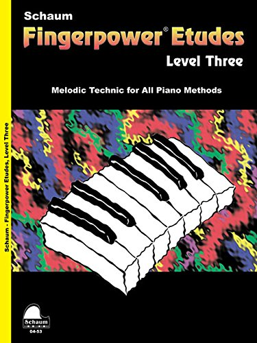 Fingerpower Etudes: Level 3 (Melodic Technic for All Piano Methods)