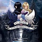 The School for Good and Evil: The School for Good and Evil, Book 1