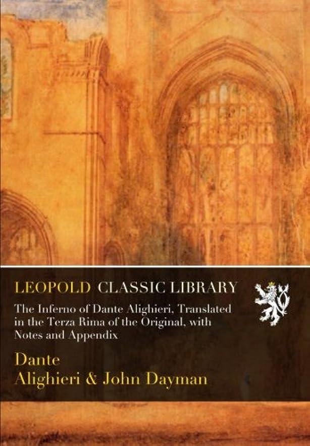 通行人枠パノラマThe Inferno of Dante Alighieri, Translated in the Terza Rima of the Original, with Notes and Appendix
