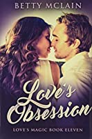 Love's Obsession: Premium Hardcover Edition