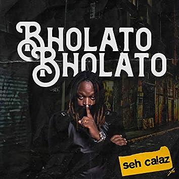 Bholato Bholato