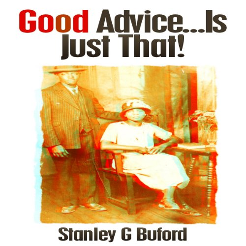 Good Advice...Is Just That! audiobook cover art