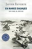 En mares salvajes: Un viaje al Ártico (BEST SELLER) - tapa blanda