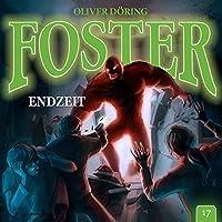 Foster 17 - Endzeit
