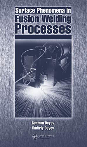 Surface Phenomena in Fusion Welding Processes (English Edition)