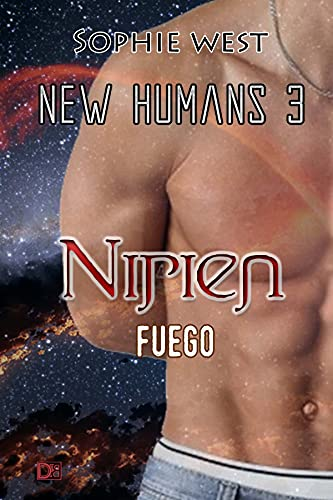 Nirien. Fuego (New Humans nº 3) de Sophie West