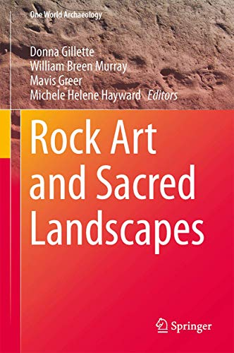 Rock Art and Sacred Landscapes (One World Archaeology, 8)