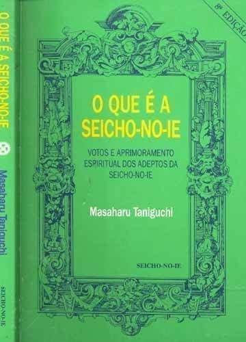 Que E Seicho-No-Ie, O