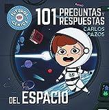 101 preguntas y respuestas del espacio (Futuros Genios 7): La ciencia explicada a los más pequeños