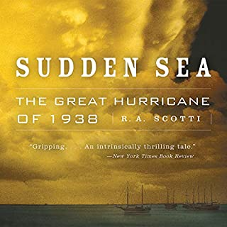 Sudden Sea                   By:                                                                                                                                 R.A. Scotti                               Narrated by:                                                                                                                                 L. J. Ganser                      Length: 7 hrs and 6 mins     7 ratings     Overall 4.4