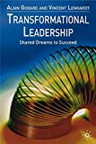 Transformational Leadership - Shared Dreams to Succeed