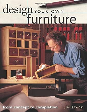 Design Your Own Furniture (Popular Woodworking) by Jim Stack (27-Feb-2003) Paperback