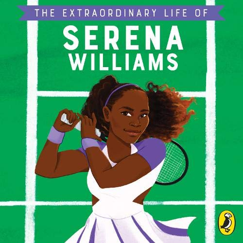 The Extraordinary Life of Serena Williams cover art
