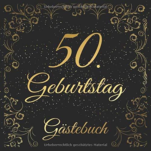 50. Geburtstag Gästebuch: 50 Jahre Geschenkidee - Edel Vintage Album Buch Nostalgisch - Zum...