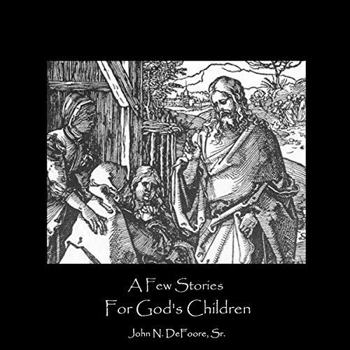 A Few Stories For God's Children cover art
