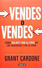 Vendes o Vendes (Spanish Edition) by Grant Cardone (2013-09-12)