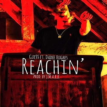 Reachin' (feat. Dadee Hughes)