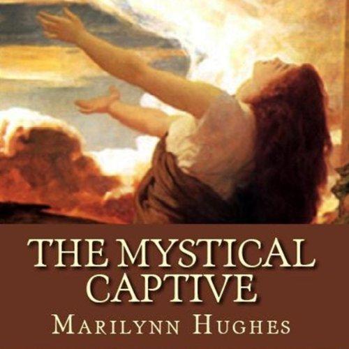 The Mystical Captive audiobook cover art