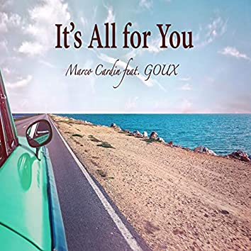 It's All for You (feat. Goux)