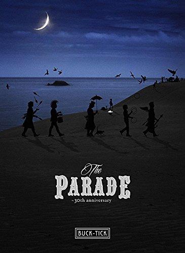 THE PARADE ~30th anniversary~ (DVD:通常盤) - BUCK-TICK