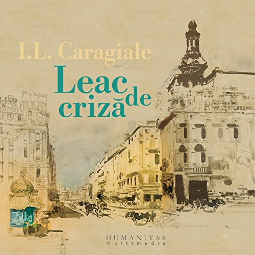 Leac de criză                   By:                                                                                                                                 Ion Luca Caragiale                               Narrated by:                                                                                                                                 Razvan Vasilescu,                                                                                        Marius Manole,                                                                                        Victor Rebengiuc,                   and others                 Length: 3 hrs and 23 mins     1 rating     Overall 5.0
