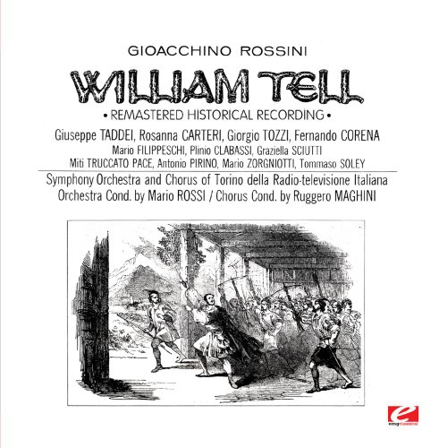 Rossini: William Tell [Disc 3] (Remastered Historical Recording)