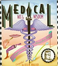 Medical Wit and Wisdom from Hippocrates to Groucho Marx