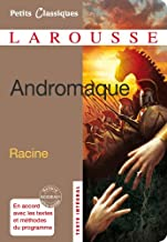 Andromaque - spécial lycée (Petits Classiques Larousse)
