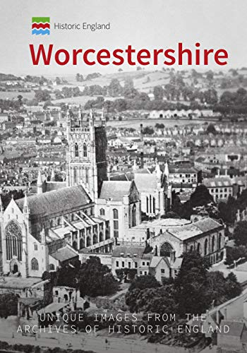 Historic England: Worcestershire Kindle eBook