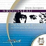 Du Contrat Social Ou Principes du Droit Politique (1 CD MP3 / 5h30) - Alexis Brun Productions - 30/08/2010