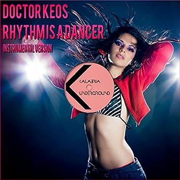 Rhythm Is a Dancer (Instrumental Version)