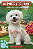 Miki (The Puppy Place #59) (59)