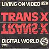 Trans-X - Living on Video (1981)