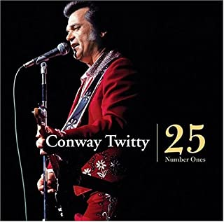 conway twitty 25 number ones songs
