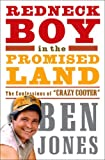 Redneck Boy in the Promised Land: The Confessions of 'Crazy Cooter'