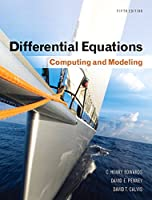 Differential Equations: Computing and Modeling (5th Edition) (Edwards, Penney & Calvis, Differential Equations: Computing and Modeling Series)