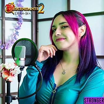 Stronger - Descendientes Under The Sea (Cover en Español)