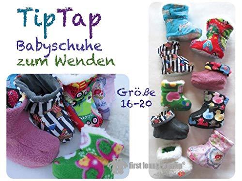 TipTap Babyschuhe Schühchen - Nähanleitung mit Schnittmuster für Gr. 16 bis 20 von firstloungeberlin: Ausführliches Nähbuch mit Schnittmuster zum Sofort-Download zum Nähen der TipTap Babyschuhe