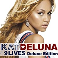9 Lives Deluxe Edition by Kat Deluna (2008-07-23)