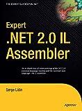Expert .NET 2.0 IL Assembler - Serge Lidin